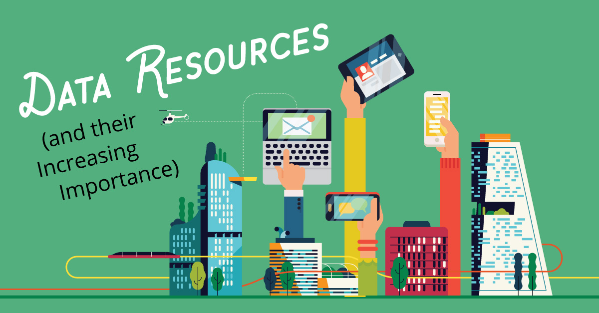 Data Resources (and Their Increasing Importance)
