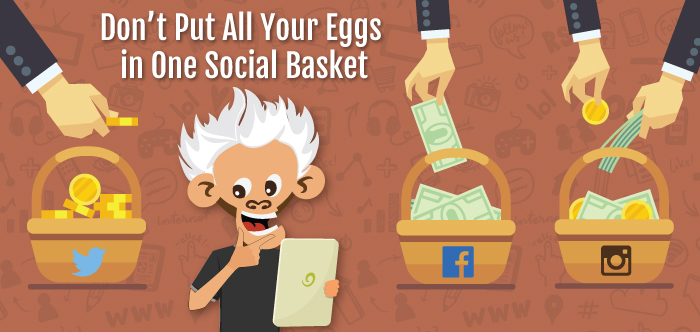Don't Put All Your Eggs in One Social Basket