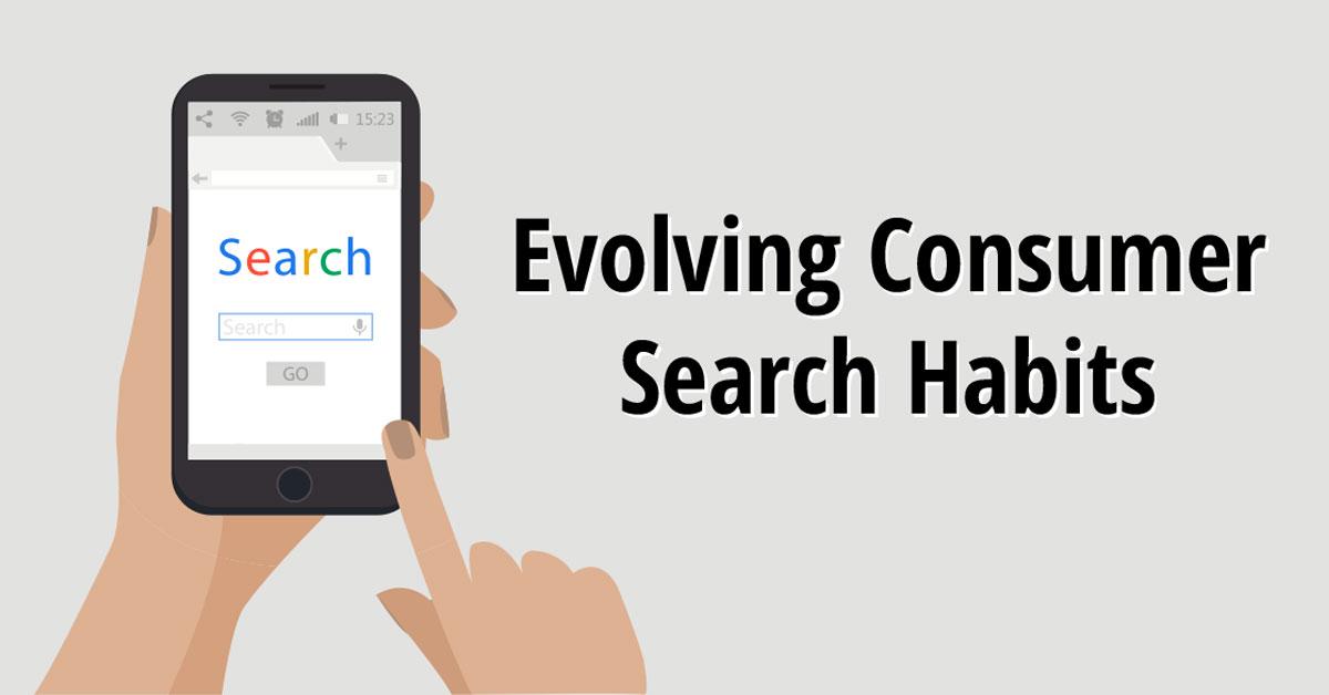 Evolving Consumer Search Habits