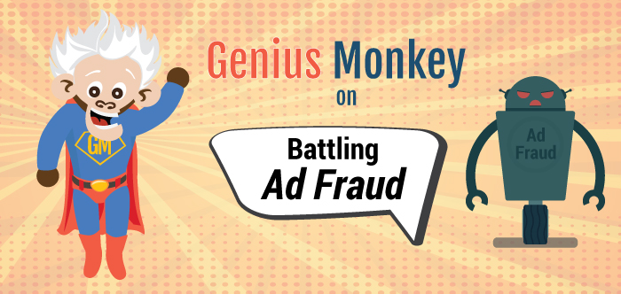 Genius Monkey on Battling Ad Fraud