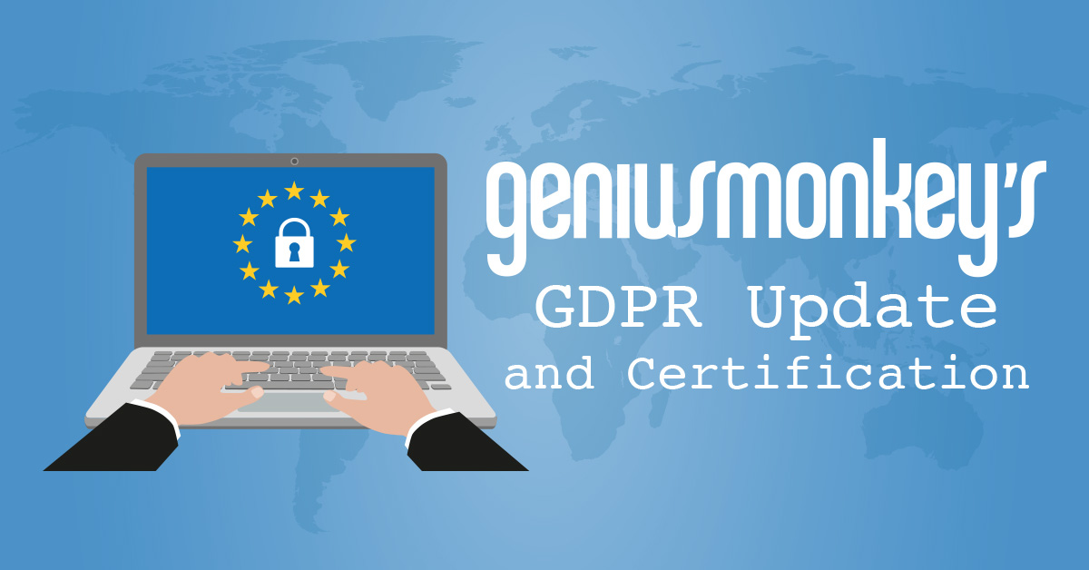 Genius Monkey's GDPR Update and Certification
