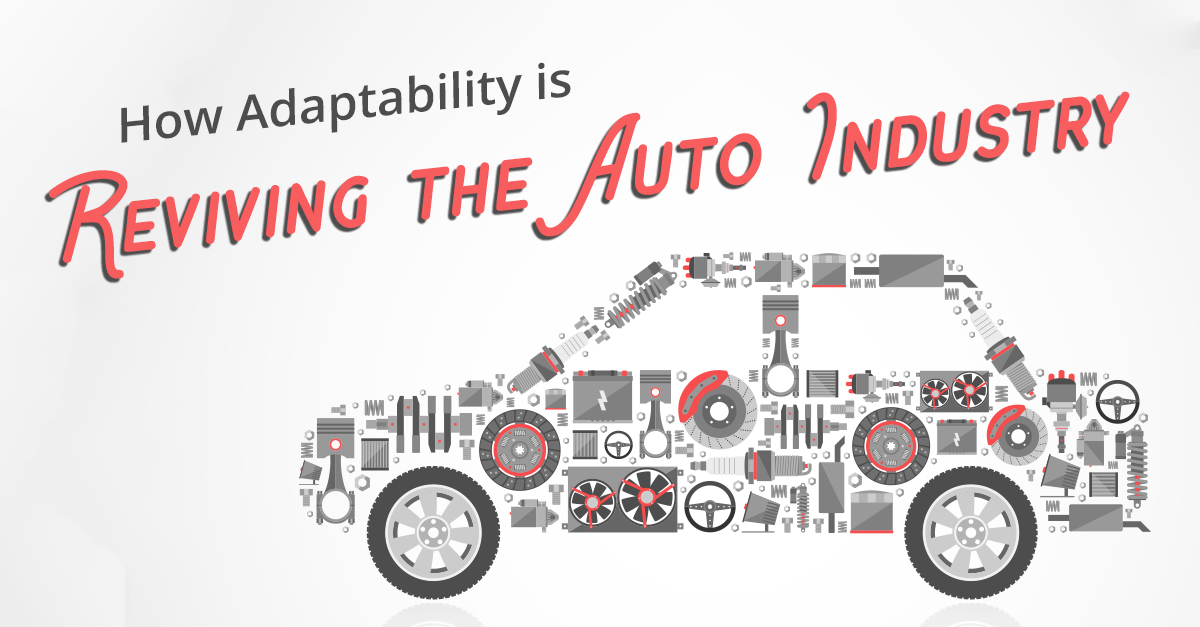 How Adaptability is Reviving the Auto Industry