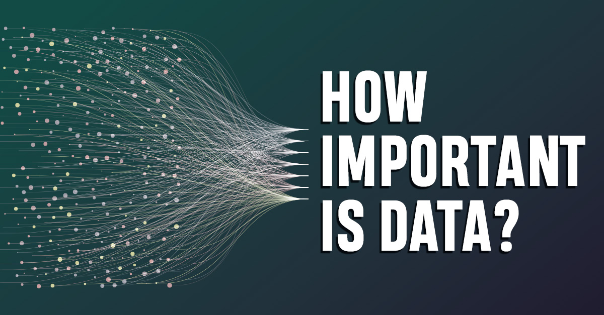 How Important is Data?