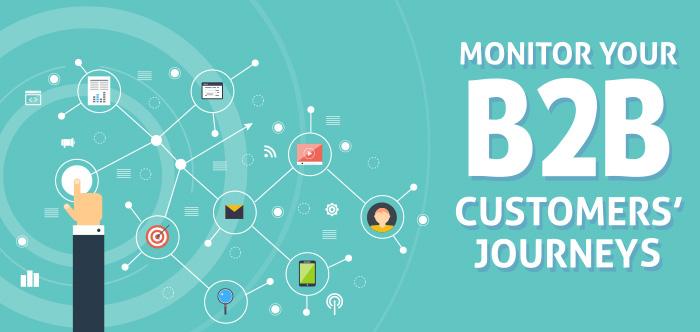 Monitor Your B2B Customers' Journeys