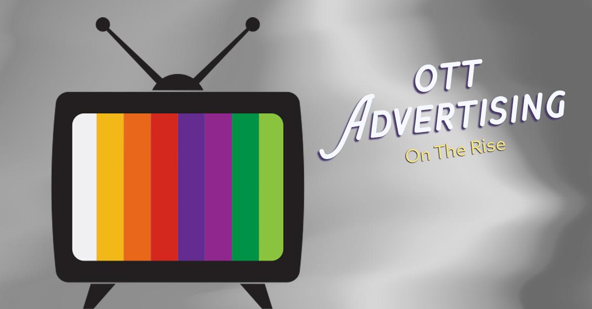 OTT Advertising On The Rise