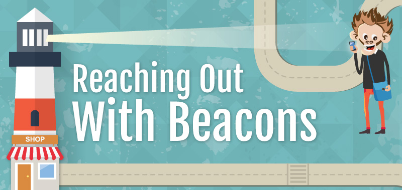Reaching Out with Beacons