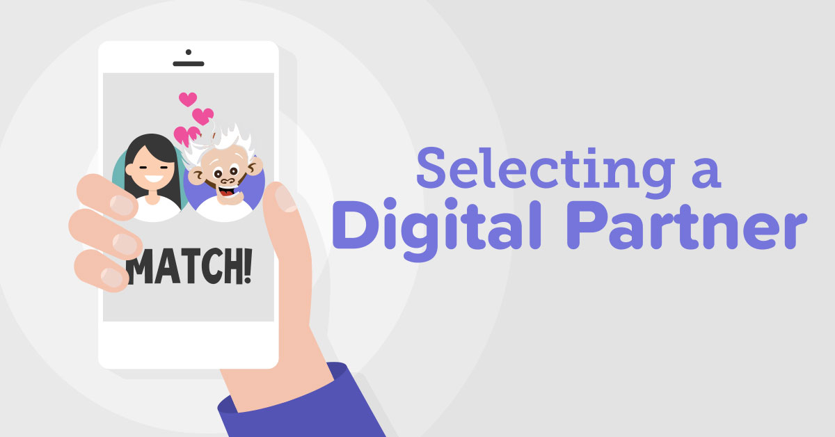 Selecting a Digital Partner