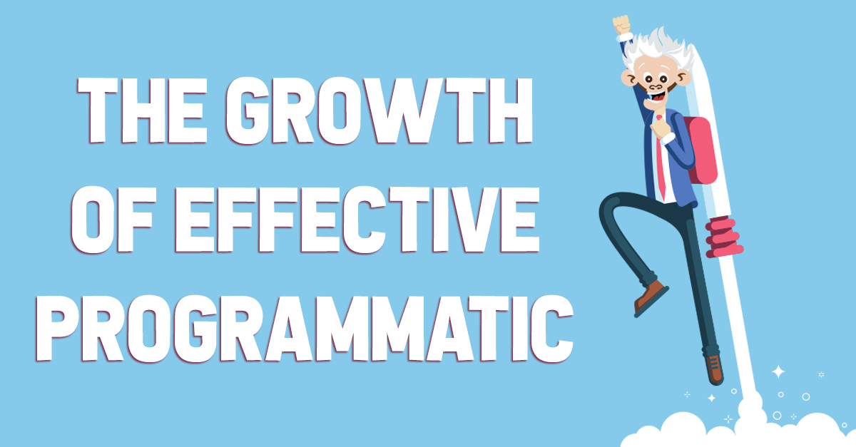 The Growth of Effective Programmatic