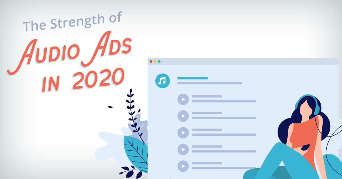 The Strength of Audio Ads in 2020