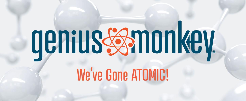 We've Gone ATOMIC!